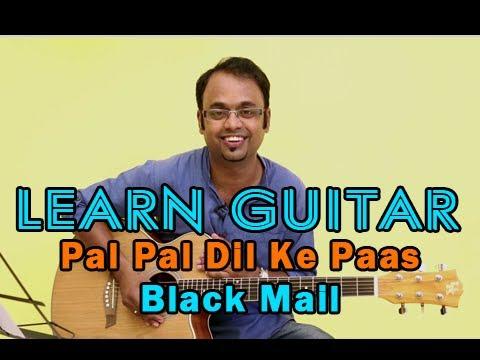 Pal Pal Dil Ke Paas Guitar Lesson - Black Mail - Kishore Kumar