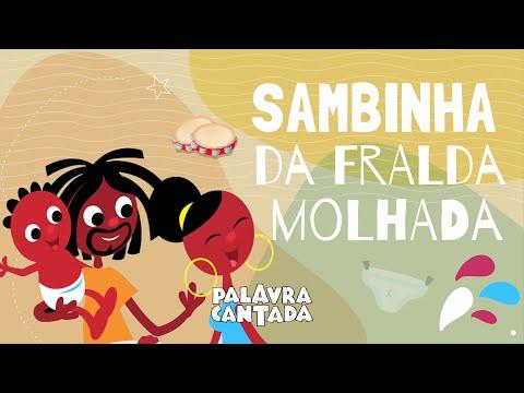 Palavra Cantada | Sambinha da Fralda Molhada