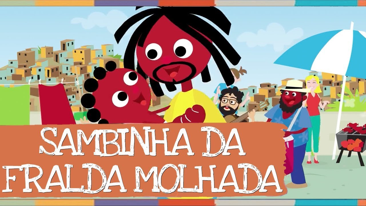 Palavra Cantada   Sambinha da Fralda Molhada #1