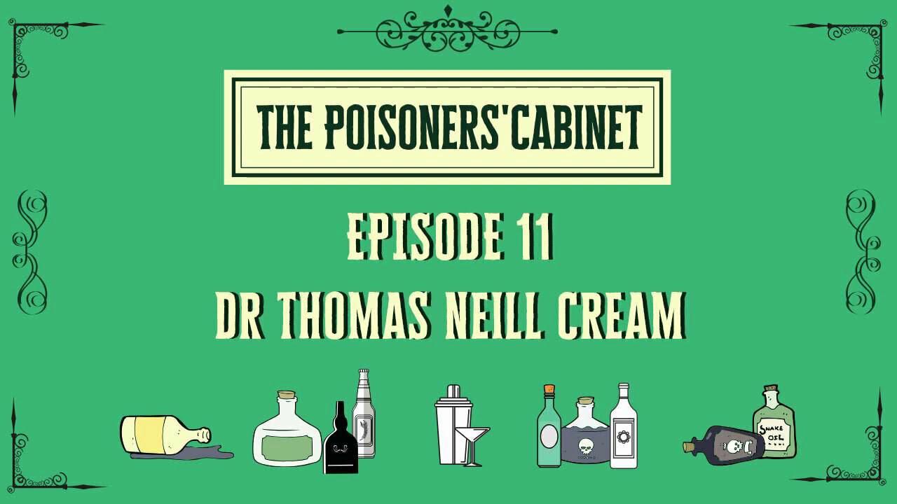 Download Ep 11 Dr Thomas Neill Cream & Poisonous Pills