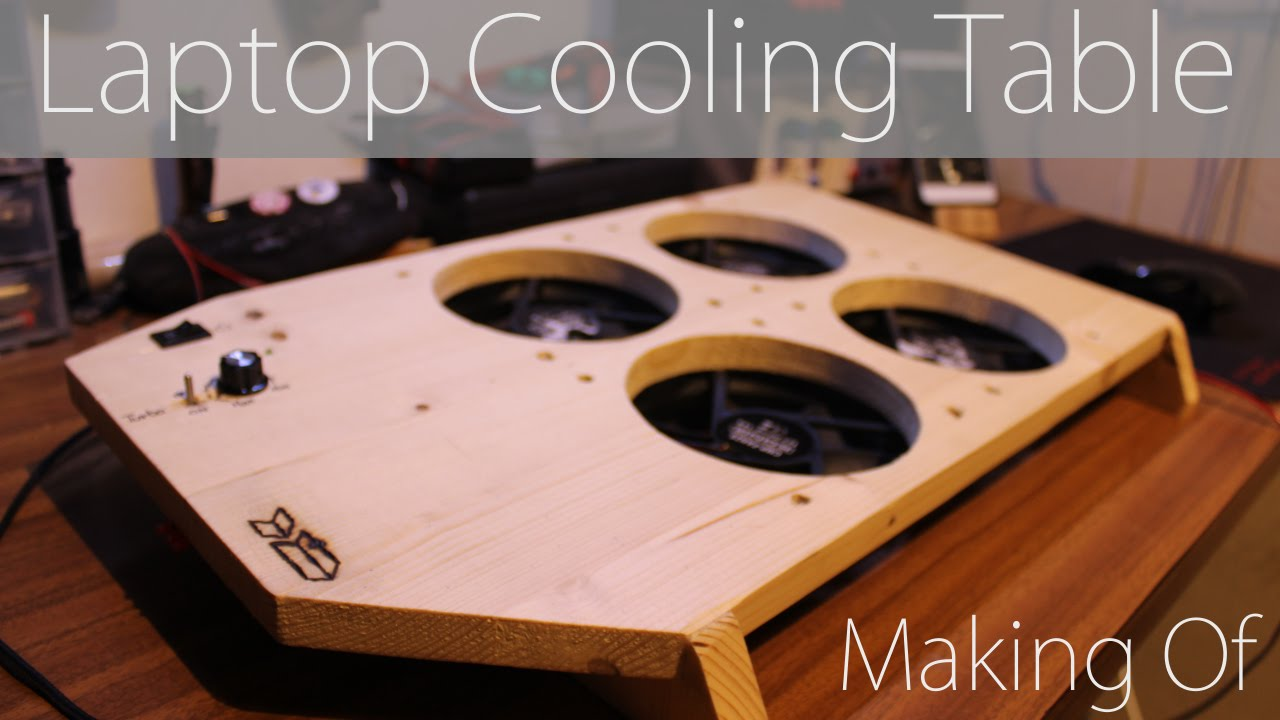 Laptop Cooling Table Making Of Youtube