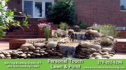 Personal Touch Lawn & Pond - Landscaper in Bowling Green,KY