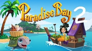 Paradise Bay Version 1.0.0 (by King.com Limited) Part 2 iOS/Andriod Trailer  HD Gameplay