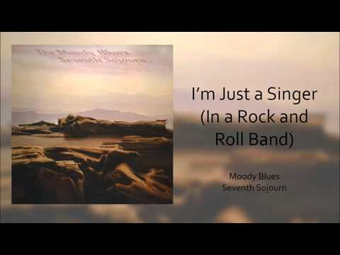 The Moody Blues - I'm Just A Singer (In A Rock And Roll Band)
