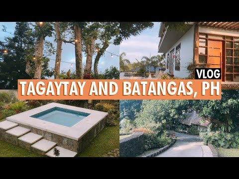 Vlog   Tagaytay and Batangas, Philippines (Discovery Country Suites + Nayomi Sanctuary Resort)