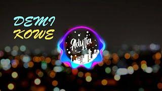 Download Mp3 Demi Kowe - Terbaru  Skadruk  Cover Anisa Salma