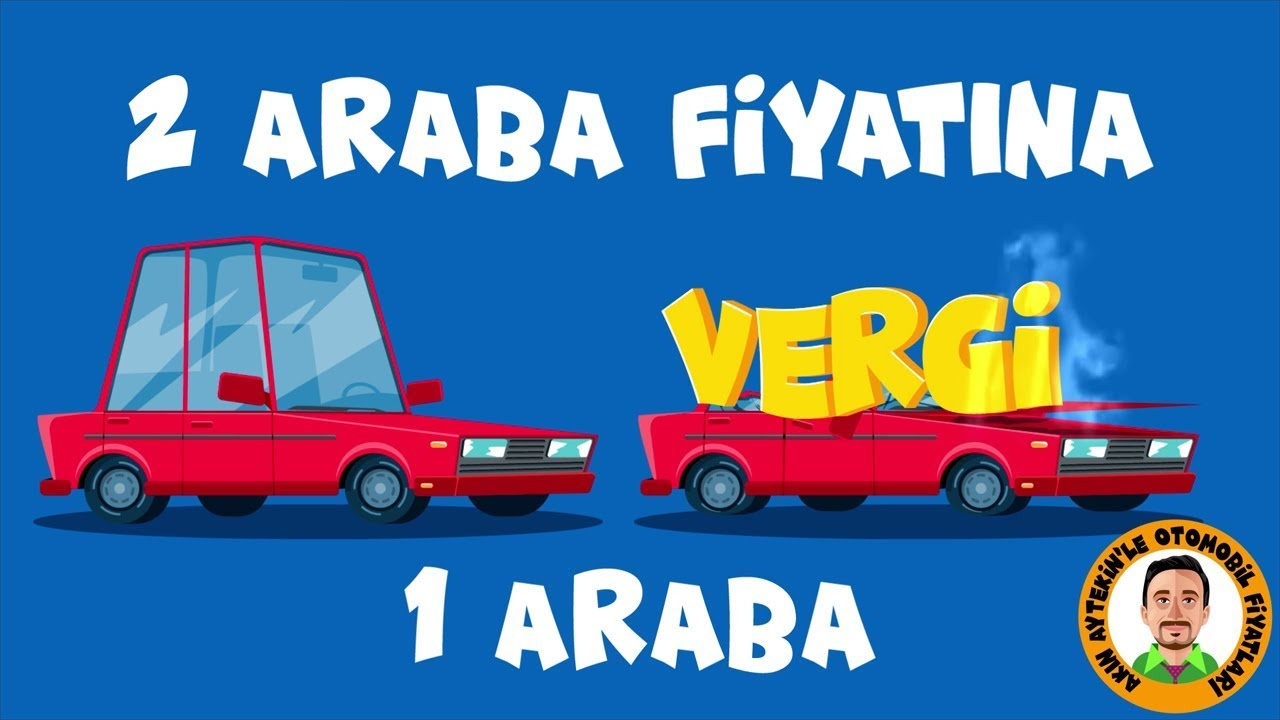 Otomobil Vergileri 2 Araba Fiyatına 1 Araba Youtube