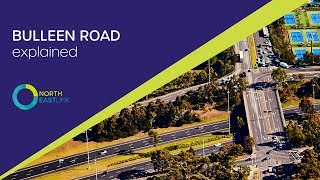 North East Link: Bulleen Road Explained