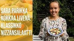 Sara Parikka kokkaa livenä - Klassikko: Nizzansalaatti