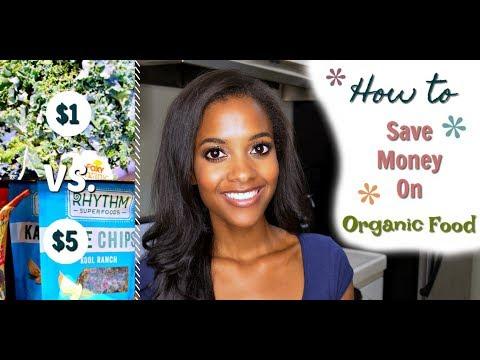How To Save Money On Organic Food | 8 Money Saving Tips!
