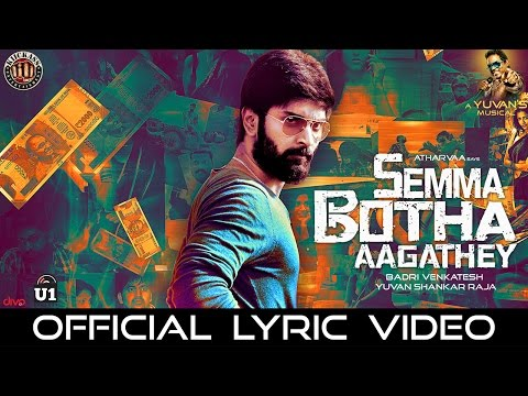 Semma Botha Aagathey Title Song Lyrics From Semma Botha Aagathey