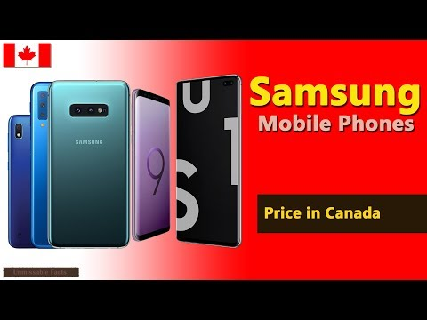 Samsung Mobile Price In Canada   Samsung Phones Prices In Canada - 2019