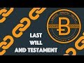 Last Will and Testament [Blockchain & Cryptocurrency (Bitcoin, Ethereum)]