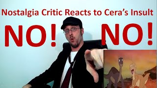 Nostalgia Critic Reacts To Cera's Insult (The Land Before Time) W/CC