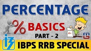Percentage | Basics | Part 2 | Maths | IBPS RRB Special 2017 2017 Video