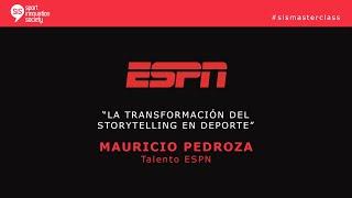 SiS MasterClass con Mauricio Pedroza, Talento de ESPN