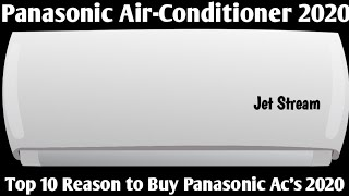 Panasonic Air-Conditioner 2020. Top 10 Reason to Buy Panasonic Ac in 2020.
