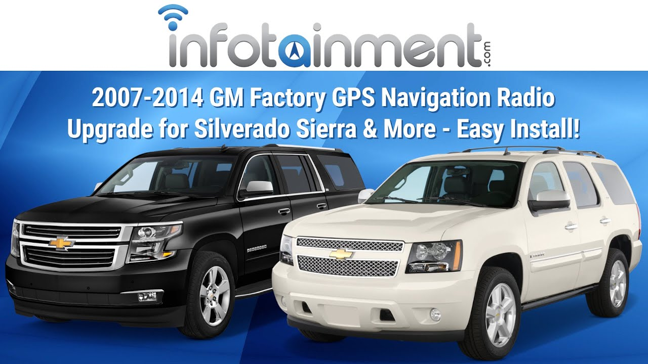 hight resolution of 2007 2014 gm factory gps navigation radio upgrade for silverado sierra more easy install youtube