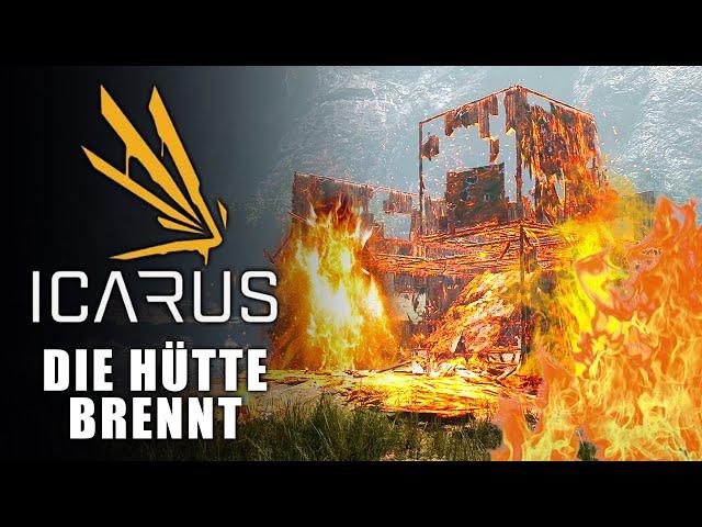 Icarus 🌿 Die Hütte brennt #03 [Lets Play | Gameplay Deutsch]