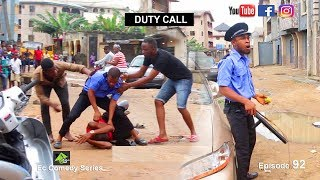 DUTY CALL Ec comedy series Episode 92