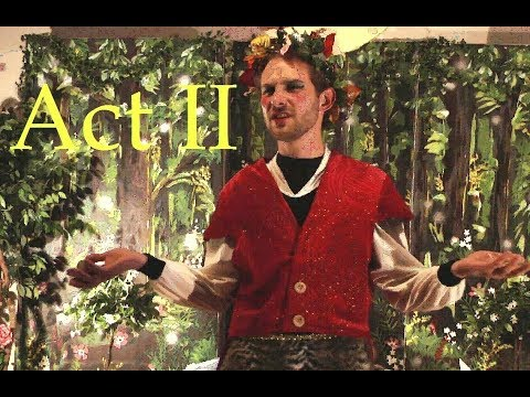 A Midsummer Night's Dream, Act 2, Scenes 1 & 2