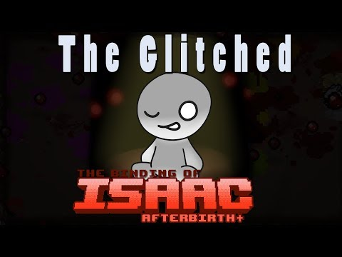 The Binding of Isaac Afterbirth Plus | The Glitched | Mod Spotlight!