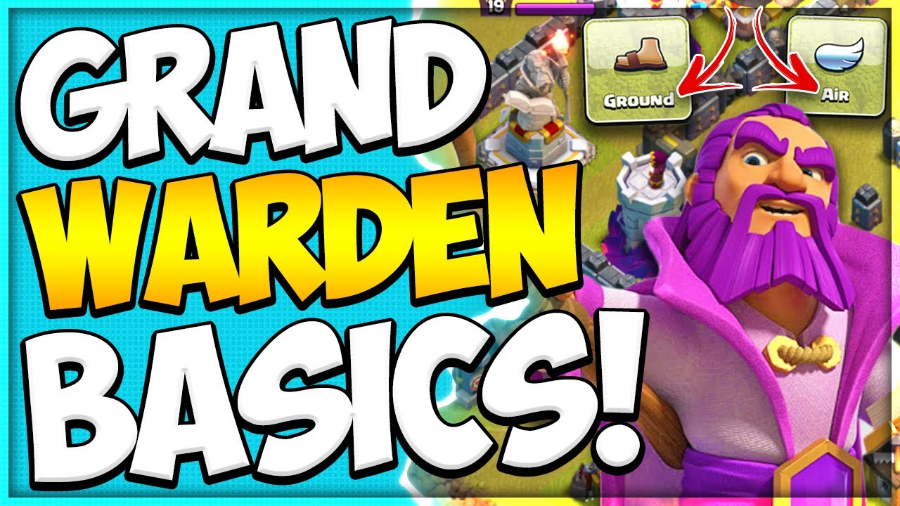 What Does the Grand Warden Do? How to Use the Grand Warden as a New TH 11 in Clash of Clans
