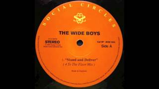 The Wideboys - Stand & Deliver - 4 To The Floor Mix (UK garage)