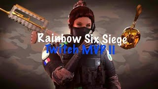 Twitch MVP II (Rainbow Six Siege)