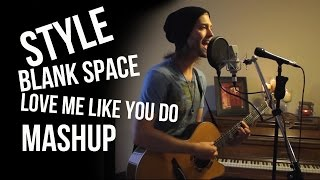 Style, Blank Space, Love Me Like You Do Mashup - Taylor Swift/Ellie Goulding Acoustic Loop Cover