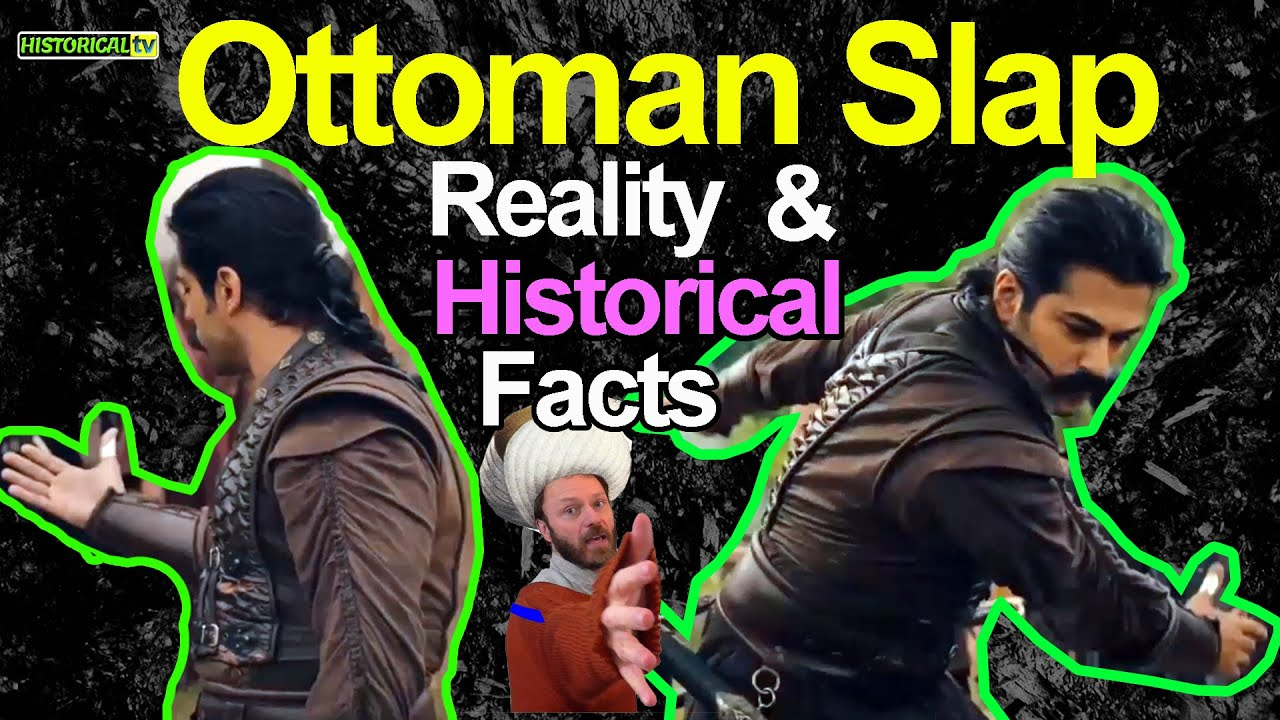 What is Ottoman Slap | Reality of Ottoman Slap and Historical Facts | How Powerful is Turkish Slap