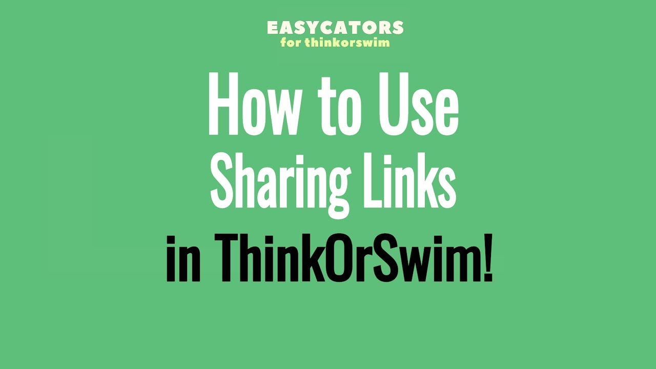 How to Use Thinkorswim Sharing Links - Thinkscript Installation Tutorial