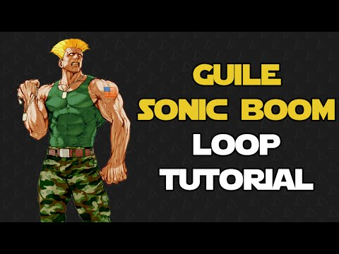 How To Perform Guile's Sonic Boom Loop (Guide)