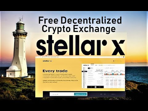 StellarX, NEW Free Decentralized Crypto Exchange for All Typ