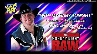 Watch Jesse James Baby Tonight video