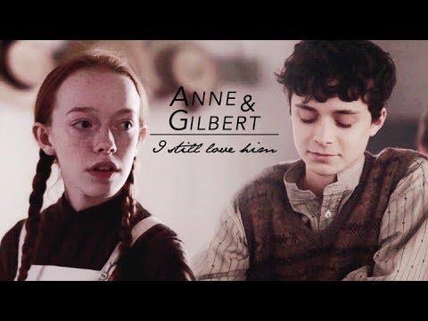 Anne and Gilbert | I still love him