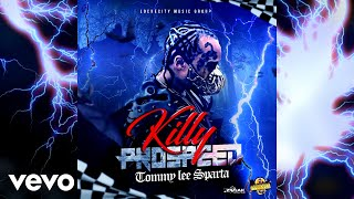 Tommy Lee Sparta - Killy Prospeed (Official Audio)