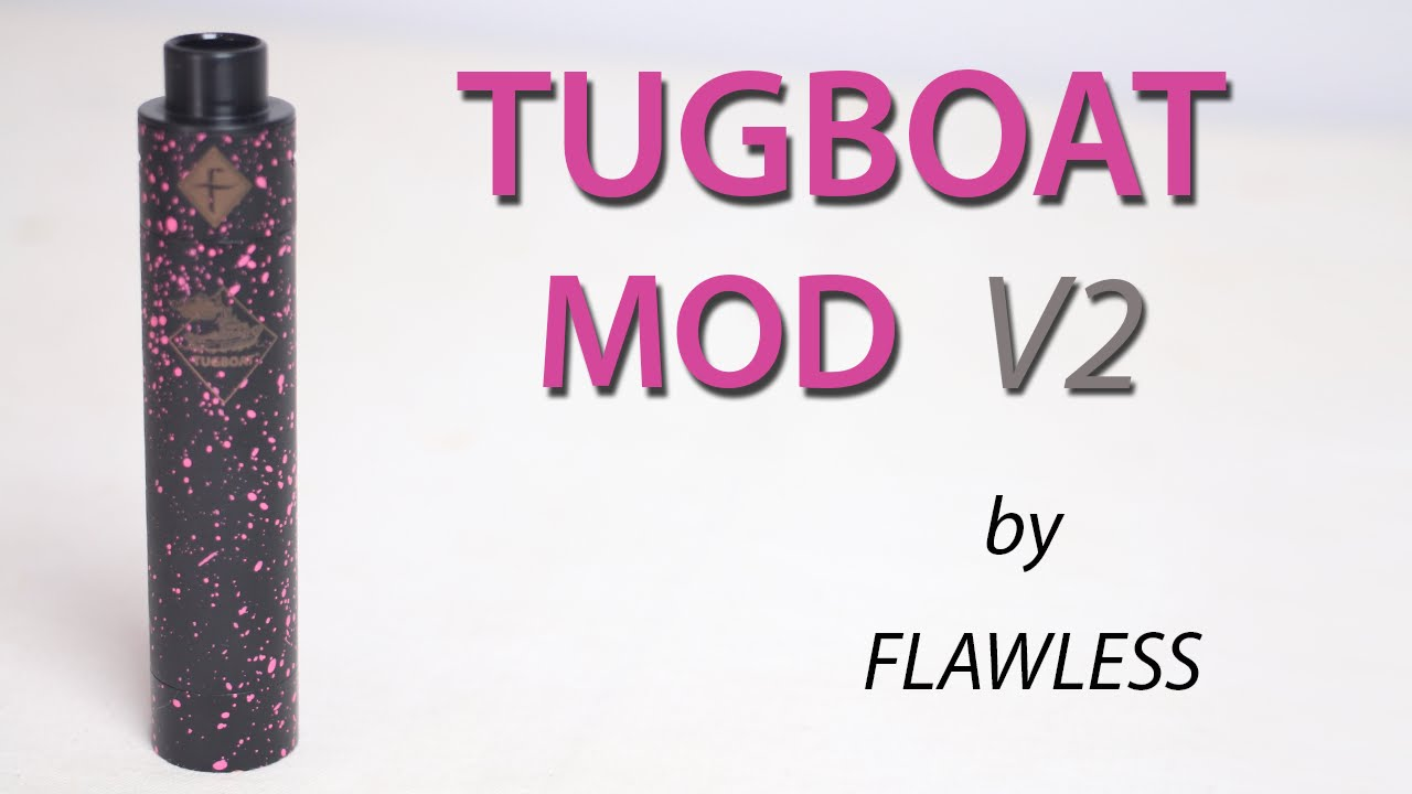 Tugboat Mod V2 by Flawless Vape Shop | FindMyVapes