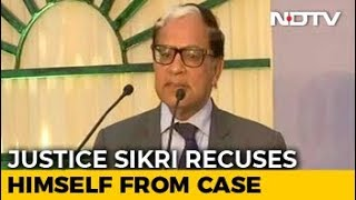 After Chief Justice, Justice AK Sikri Exits CBI Case, Told Wrong Message
