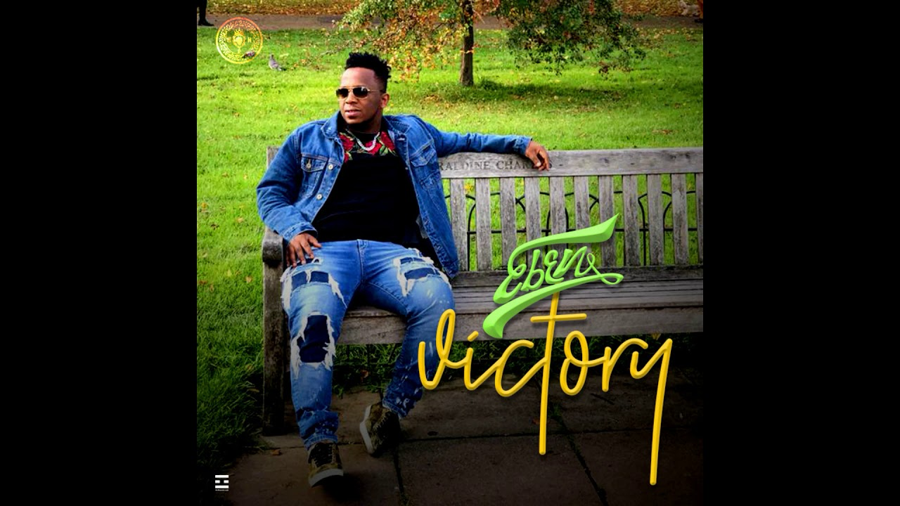 Download Eben - God All By Yourself (Victory Album) Audio