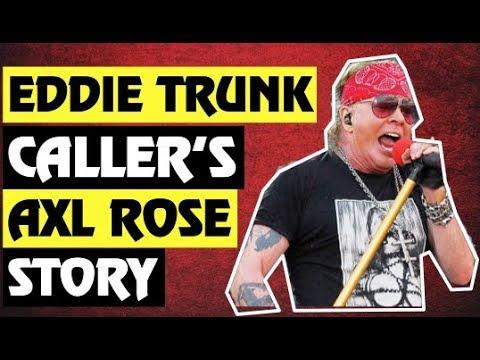 Guns N' Roses News: Eddie Trunk Caller Talks Axl Rose Story