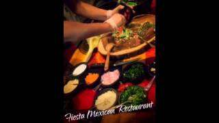 Fiesta Mexican Restaurant New Table Side Guacamole!