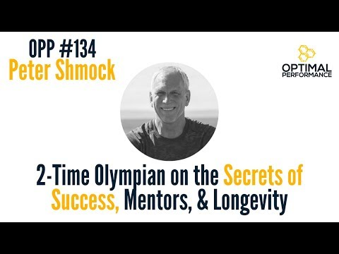 OPP 134: 2-Time Olympian Peter Shmock on the Secrets of Success, Mentors, and Longevity