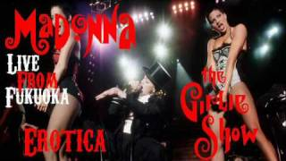 Madonna - Erotica (Live From The Girlie Show Tour In Fukuoka)