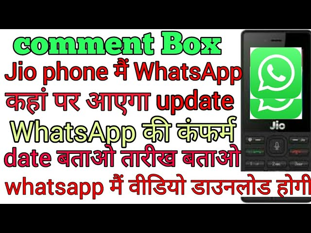 jio phone whatsapp date
