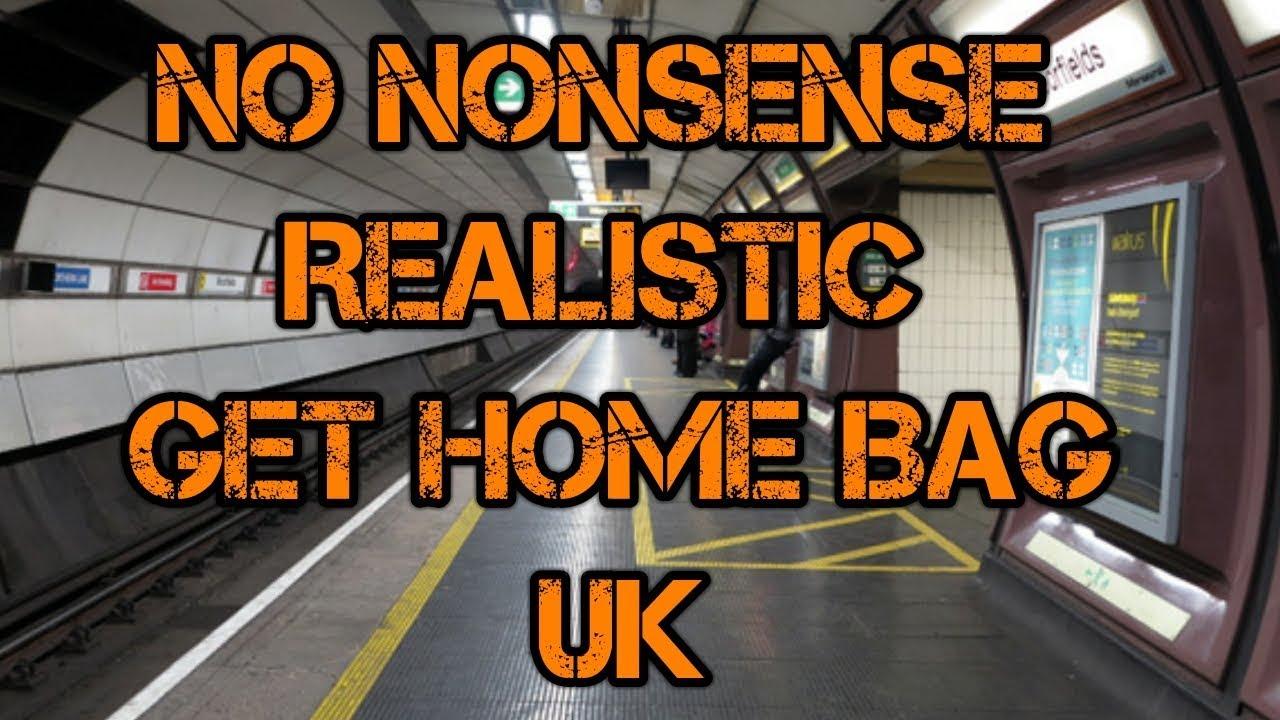 No nonsense, realistic, get Home Bag ( Part 2)
