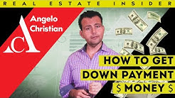Where To Get $30,000 Down Payment Money!