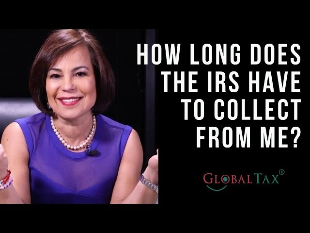 How long does the IRS have to collect from me?