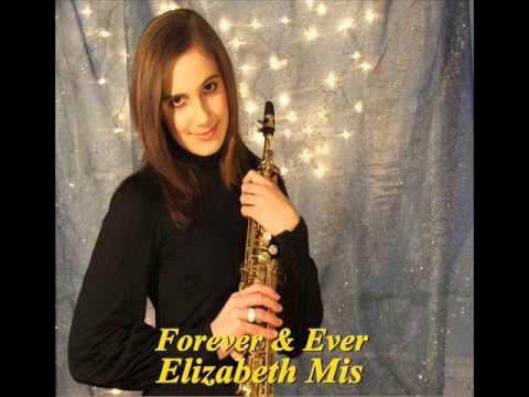 Elizabeth Mis - Forever & Ever