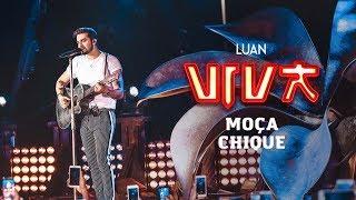 Luan Santana - moça chique (DVD VIVA) [Vídeo Oficial]